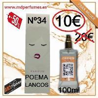 Perfume Mujer  Equivalente Nº34 POEMA LANCOS 100ml 10€ Alta gama