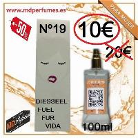 Perfume Mujer Nº19 Diesseel Fuel Fur Vida Equivalente  100ml 10€ Alta