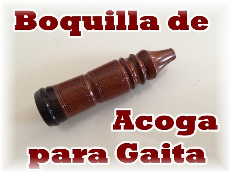 VENDO una BOQUILLA para PUNTERO de GAITA construída(639)