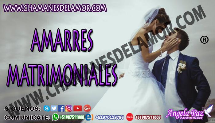 AMARRES MATRIMONIALES EN POCAS HORAS
