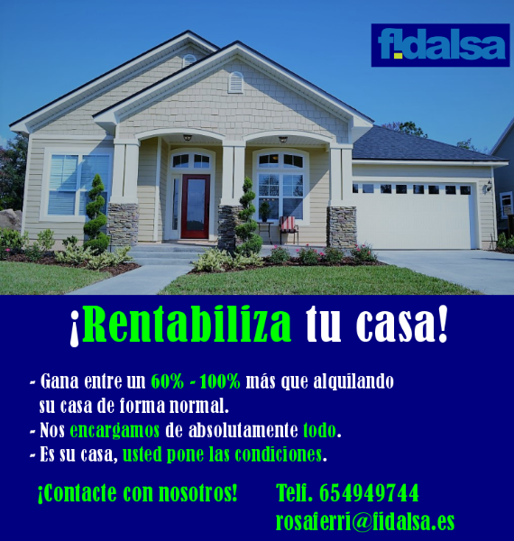 ¡Rentabiliza tu casa!