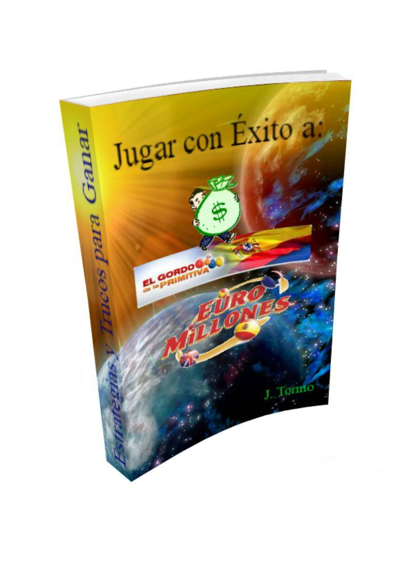 JUGAR CON ÉXITO AL EUROMILLÓN Y EL GORDO