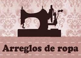 HAGO ARREGLOS DE COSTURAS, PRECIOS ECONOMICOS