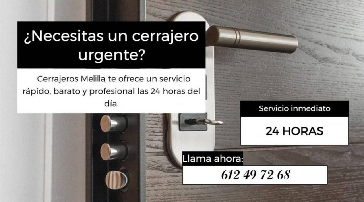 CERRAJEROS Melilla 24 HORAS - 612 49 72 68