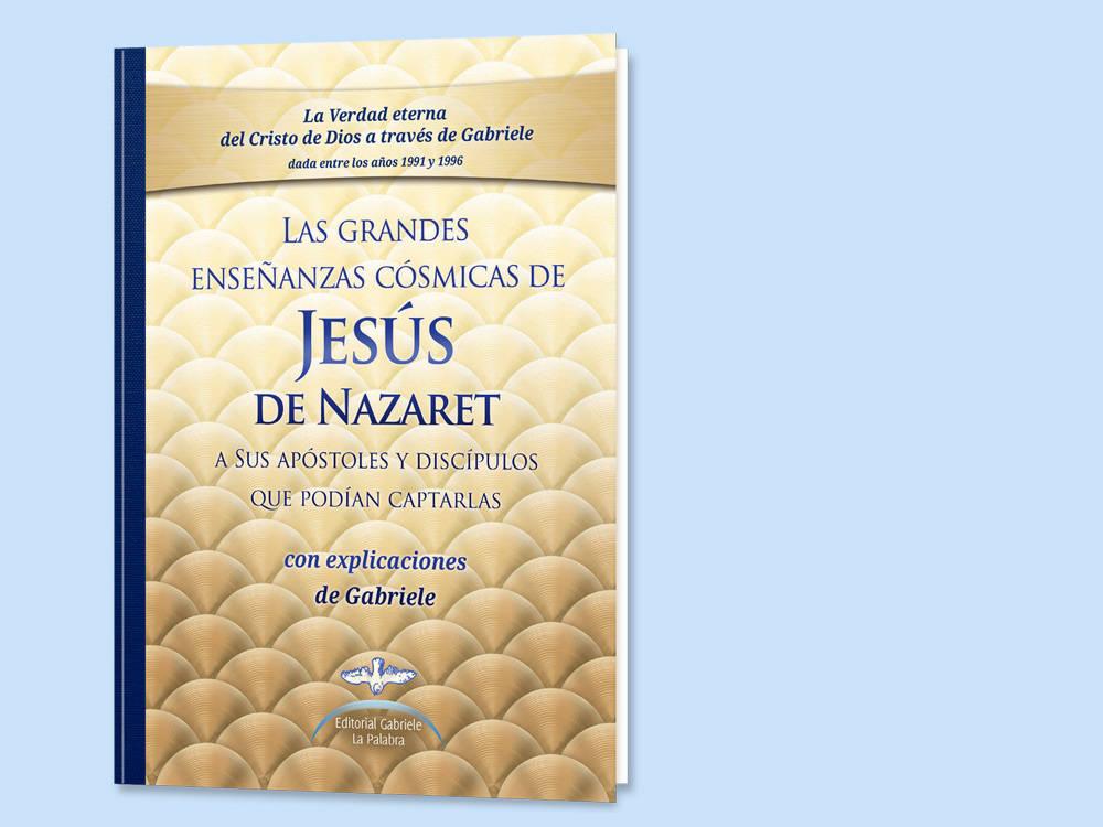 Las grande enseñanzas cósmicas de Jesús de Nazaret  - Foto 1
